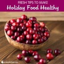 Fresh Tips to Make Holiday Food Healthy