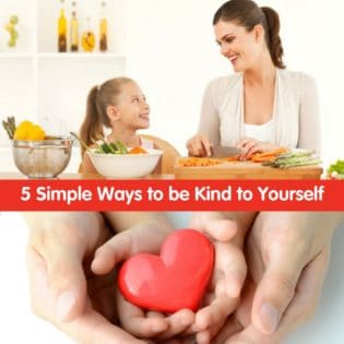 5 Simple Ways to be Kind to Yourself