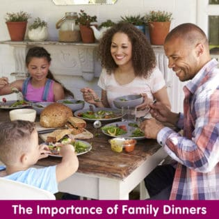 The Importance of Family Dinners