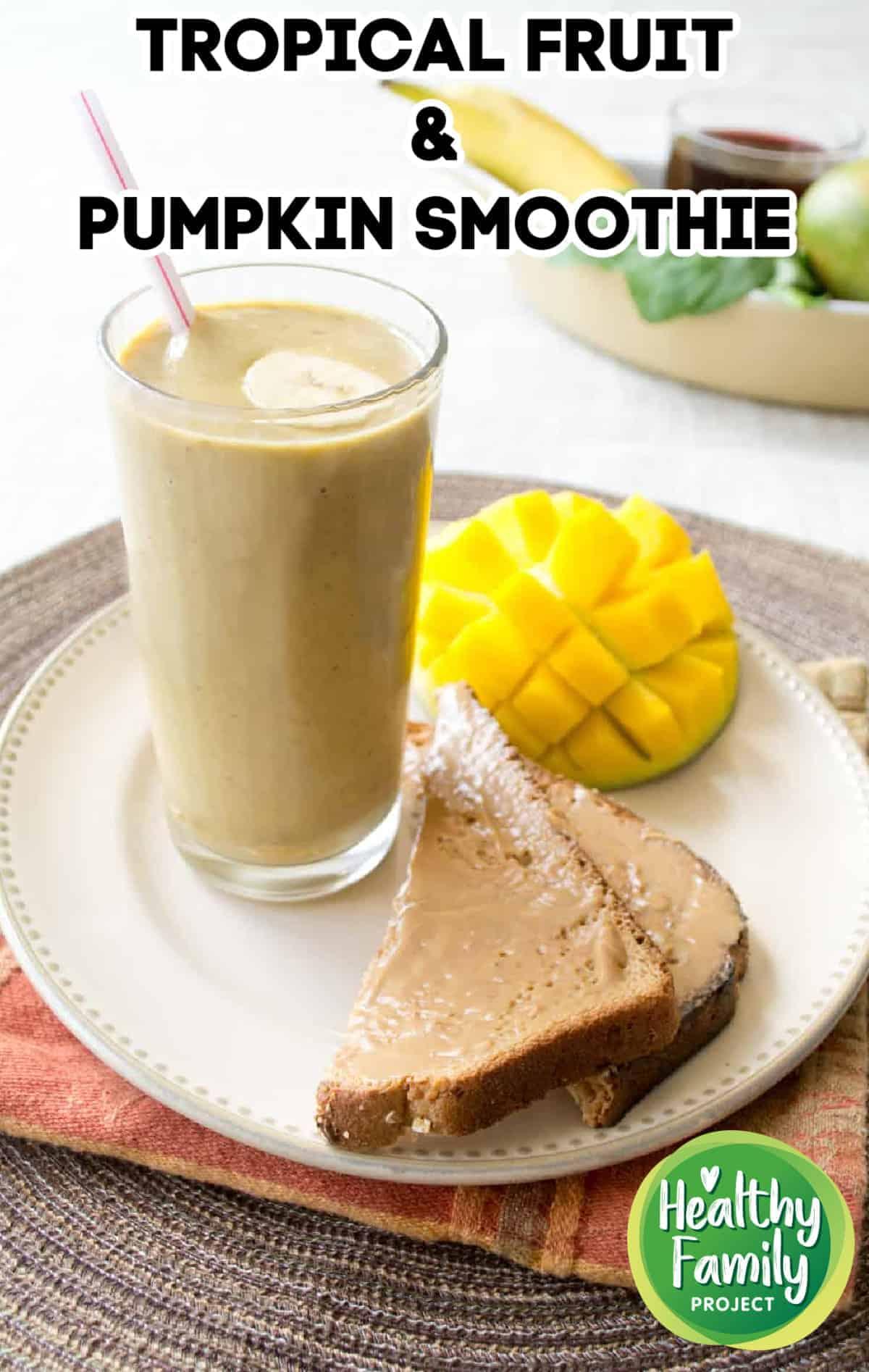Tasty Tropical Fruit & Pumpkin Smoothie