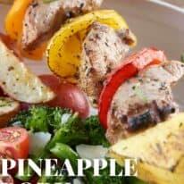 pineapple pork kabobs pin