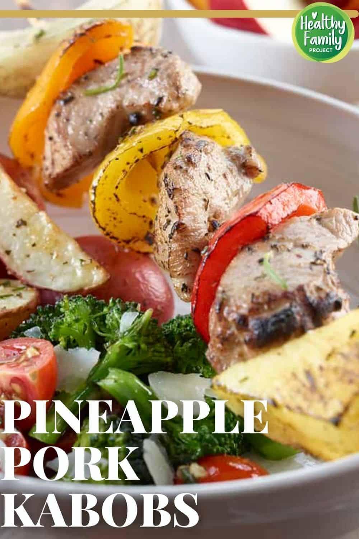 how to make pineapple pork kabobs