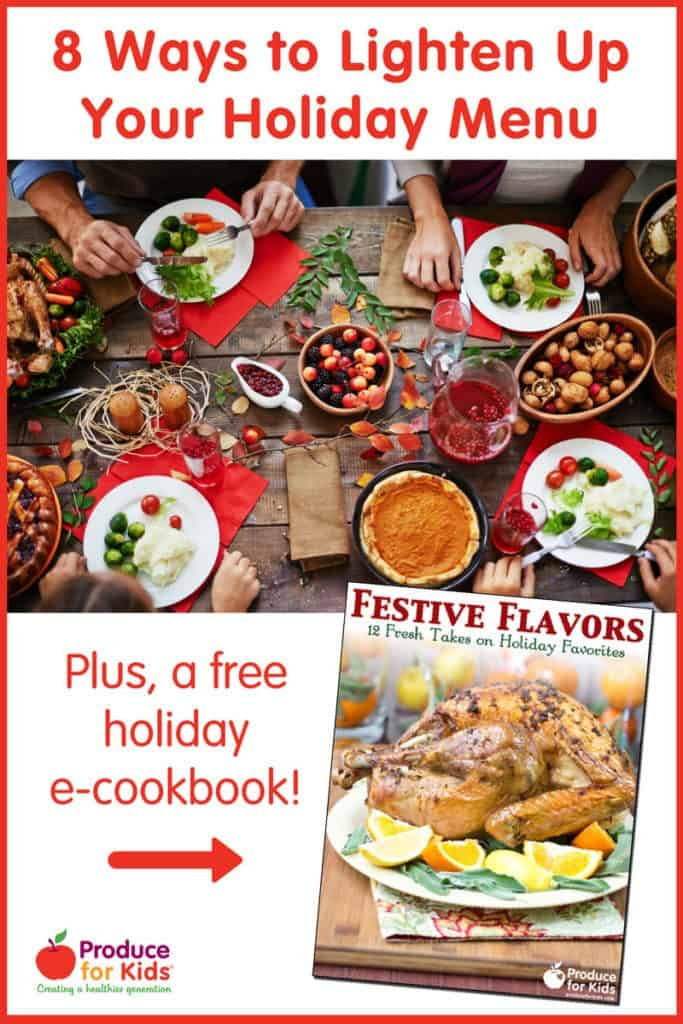 8 Ways to Lighten Up Your Holiday Menu + a free e-cookbook!