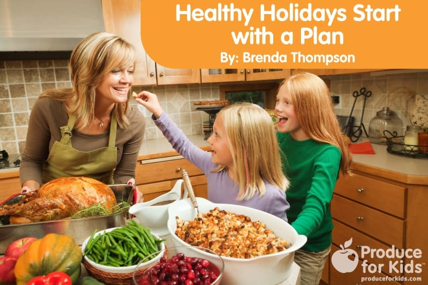 Healthy Holidays Start With a Plan