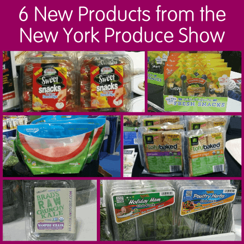 6 New Products from the New York Produce Show