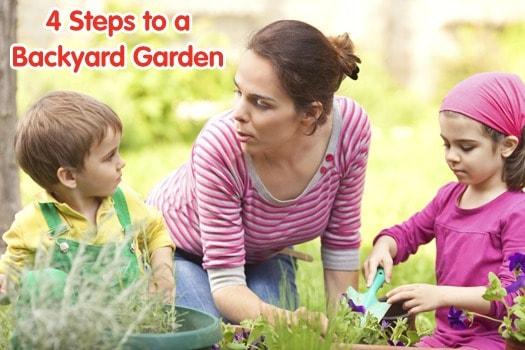 4 Steps to a Backyard Garden