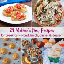 24 Mother's Day Recipes to Celebrate Mom