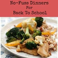 No Fuss Dinners for Back to School