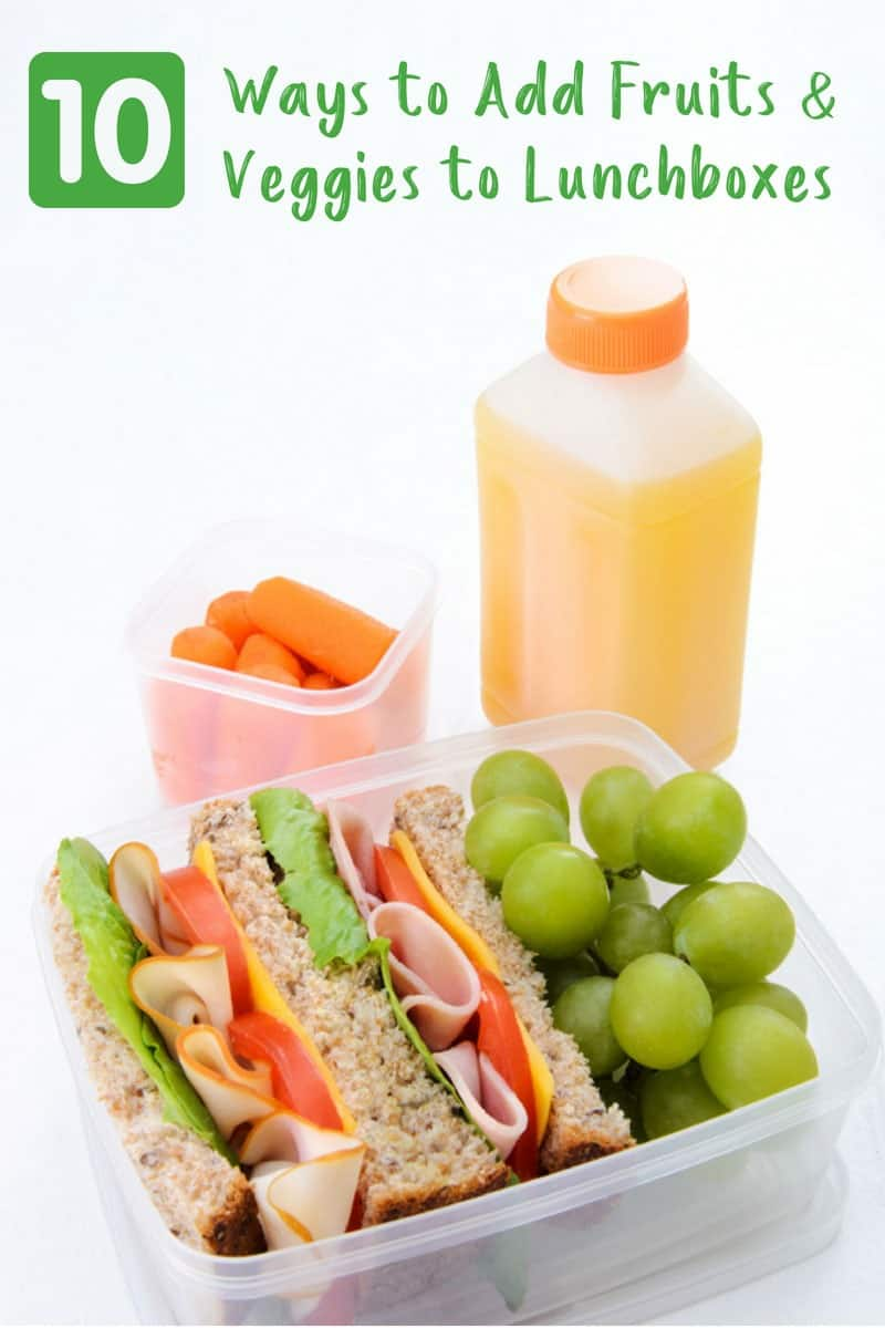 10 Ways to Add Fruits & Veggies to Your Child's Lunchbox