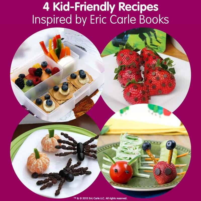 4 Kid-Friendly Recipes Inspired by Eric Carle Books