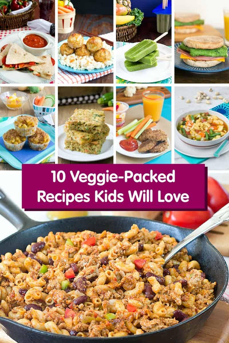 Veggie Packed Recipes Kids Will Love