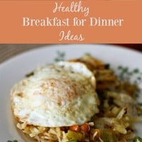 Healthy Breakfast for Dinner Ideas