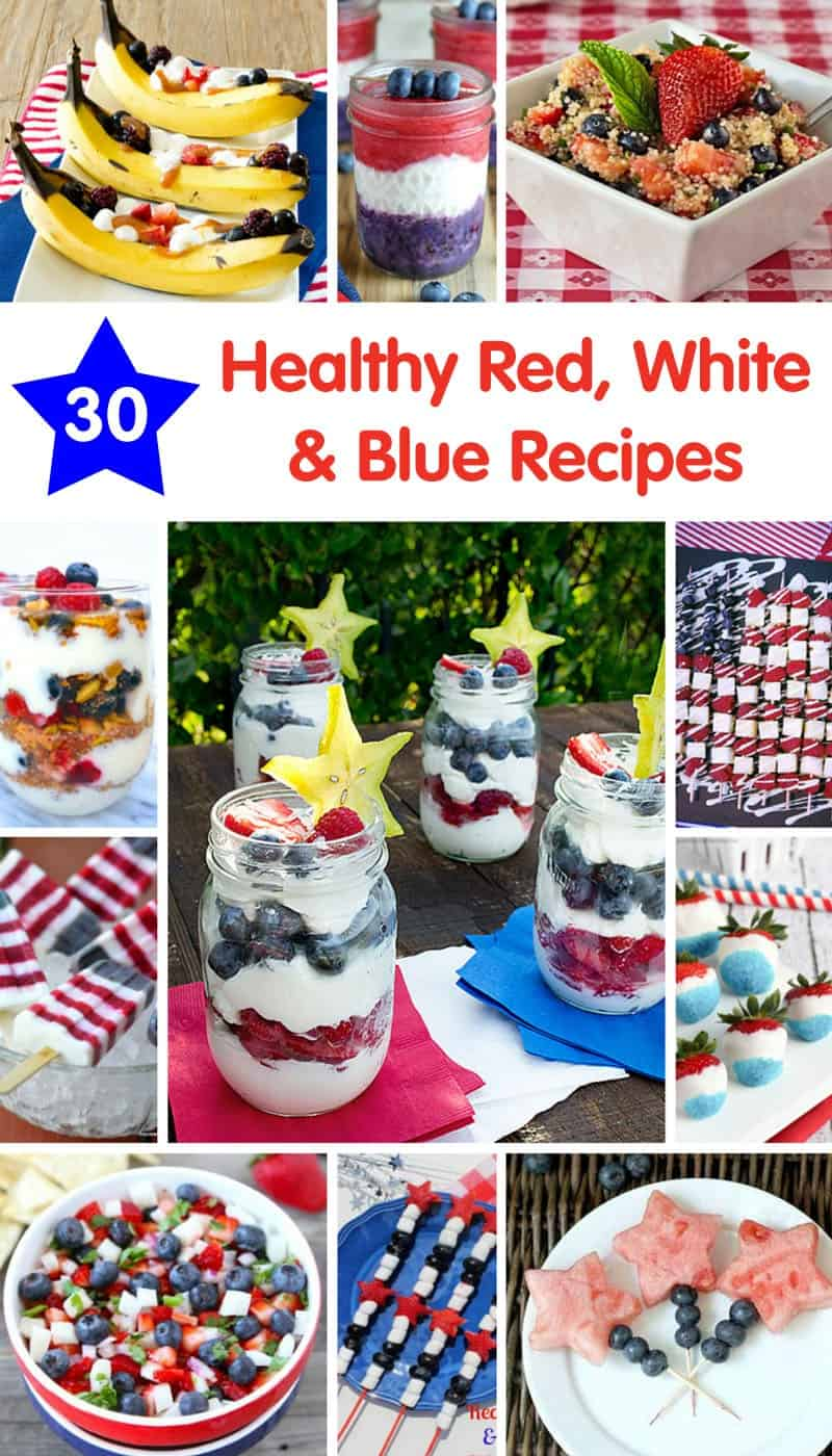 30 Healthy Red, White & Blue Recipes