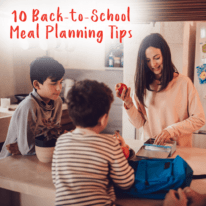10 Back-to-School Meal Planning Tips
