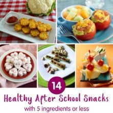 14 Healthy After School Snacks Under 5 Ingredients