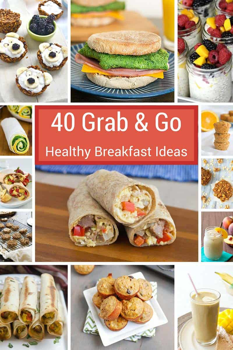 40 Grab-and-Go Healthy Breakfast Ideas