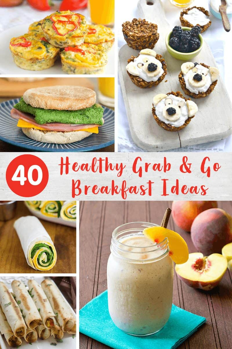 Healthy Grab and Go Breakfast Ideas