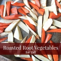 Roasted Root Vegetables For Fall