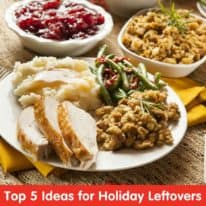 Top 5 Ideas for Your Holiday Leftovers