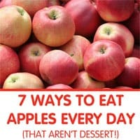 7 Ways to Eat Apples Every Day (that aren't dessert!)