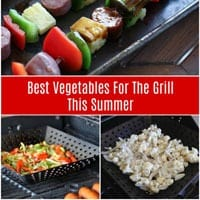 The Best Vegetables for the Grill This Summer