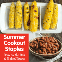 Summer Cookout Staples: Corn on the Cob & Baked Beans