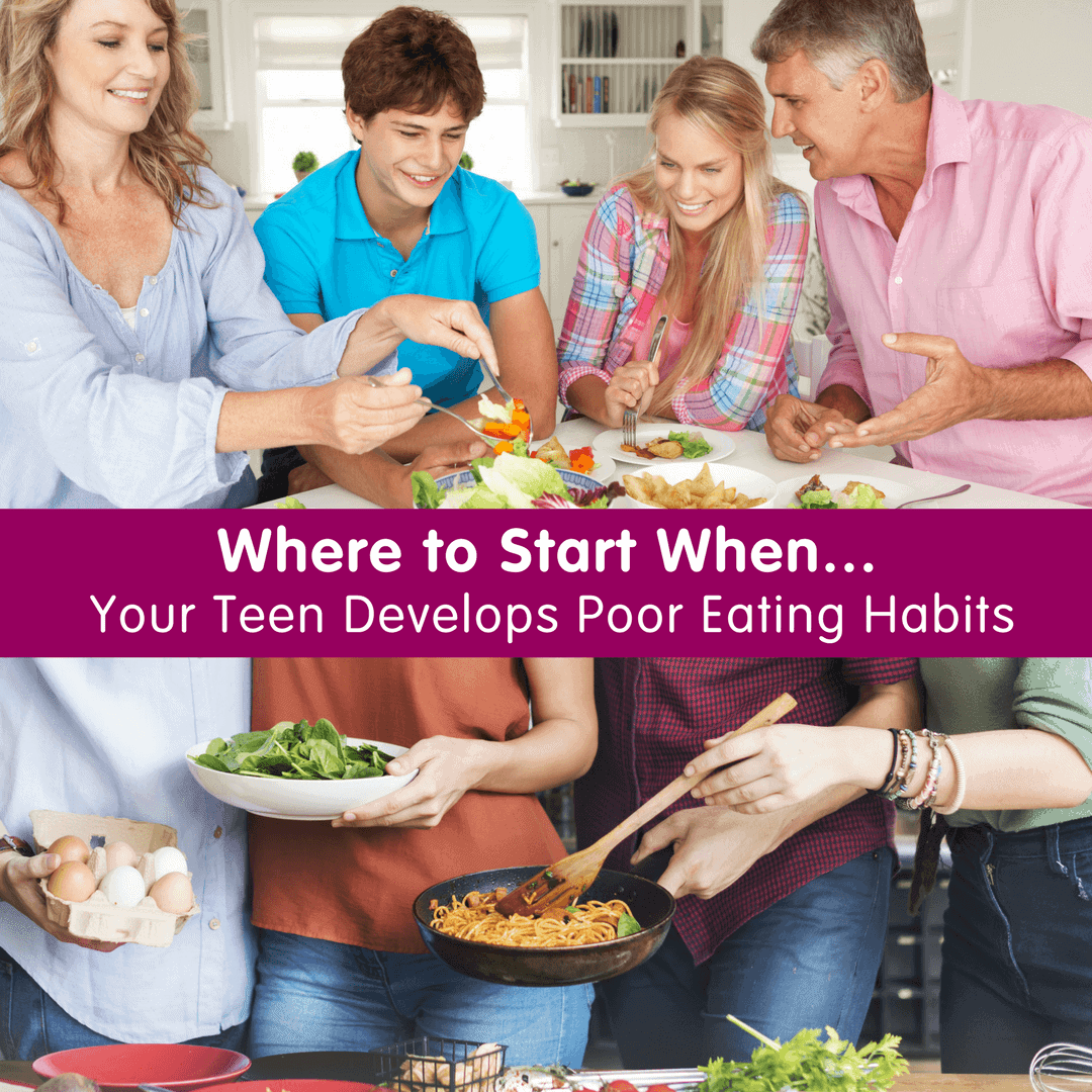 Where to Start When Your Teen Develops Poor Eating Habits