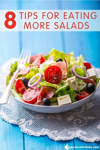 8 Tips for Eating More Salads