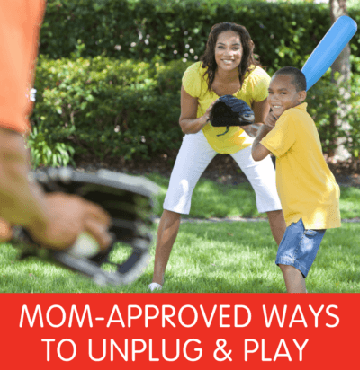 Mom-Approved Ways to Unplug & Play