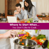 Where to Start When You Don't Like to Cook