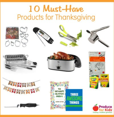 10 Must-Have Products for Thanksgiving | Produce for Kids