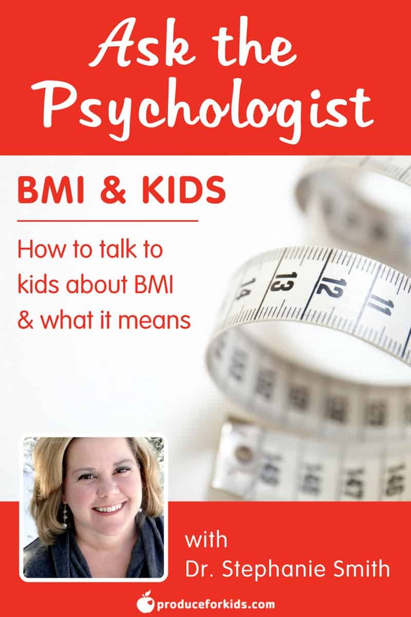 Ask the Psychologist: BMI and Kids - how to talk to kids about BMI and what it means