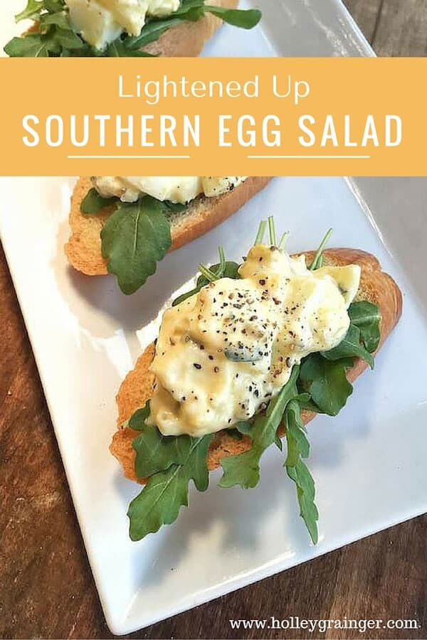 Lightened Up Southern Egg Salad from Holley Grainger