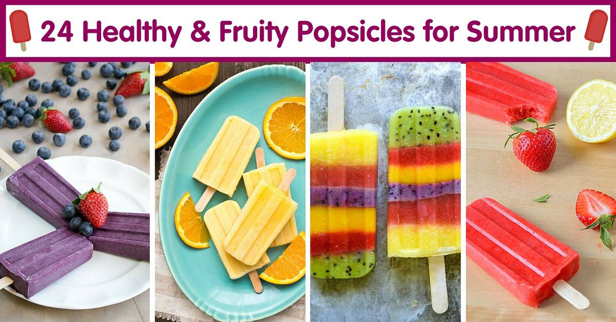 24 Healthy Fruity Popsicles for Summer