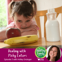 Episode 2: Dealing with Picky Eaters