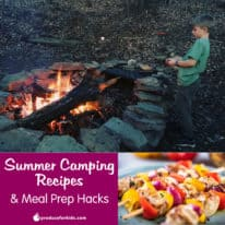 Summer Camping Recipes & Meal Prep Hacks