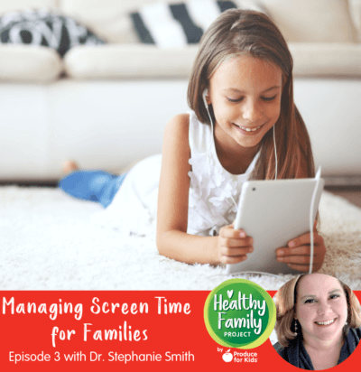 Episode 3: Managing Screen Time