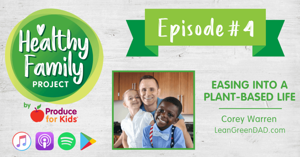 Episode 4 - Easing Into a Plant-Based Life