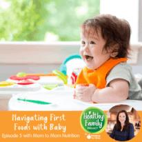 Episode 5: Navigating First Foods