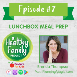 Episode 7: Lunchbox Meal Prep
