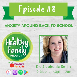 Episode 8: Anxiety Around Back to School