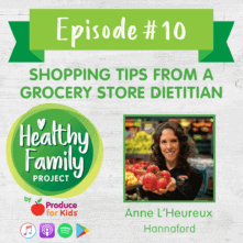 Episode 10: Shopping Tips from a Grocery Store Dietitian