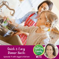 Episode 9: Quick & Easy Dinner Hacks