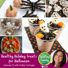 Episode 12: Healthy Holiday Treats Part 1: Halloween