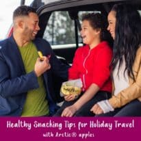 Healthy Snacking for Holiday Travel
