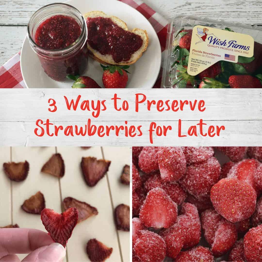 Ways to Preserve Strawberries