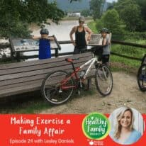 Episode 24: Making Exercise a Family Affair