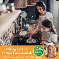 Episode 26: Cooking Basics & Kitchen Fundamentals