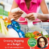 Summer Replay: Grocery Shopping on a Budget