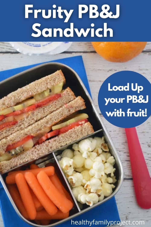Fruity PB&J Sandwich Pinterest Image